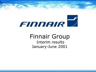 Finnair Group  Interim results  January-June 2001