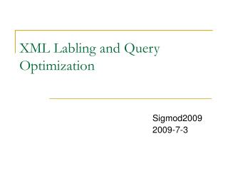 XML Labling and Query Optimization