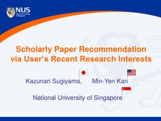 Scholarly Paper Recommendation via User's Recent Research Interests