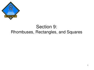 Section 9: Rhombuses, Rectangles, and Squares