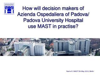 Azienda Ospedaliera of Padova  University Hospital of Padova