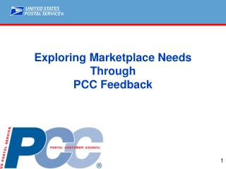 Exploring Marketplace Needs  Through  PCC Feedback