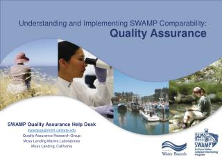 Understanding and Implementing SWAMP Comparability: Quality Assurance