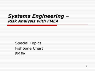 Systems Engineering �  Risk Analysis with FMEA