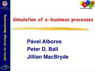 Simulation of e-business processes