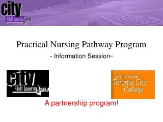 Practical Nursing Pathway Program -  Information Session -