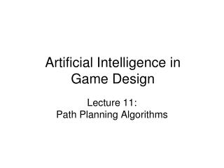 Artificial Intelligence in Game Design