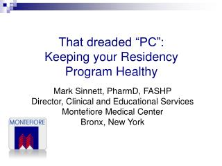 "That dreaded ""PC"":  Keeping your Residency Program Healthy"