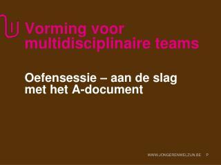 Vorming voor multidisciplinaire teams