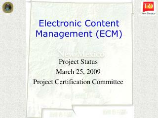 Electronic Content Management (ECM)