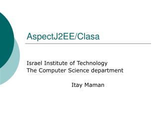 AspectJ2EE/Clasa