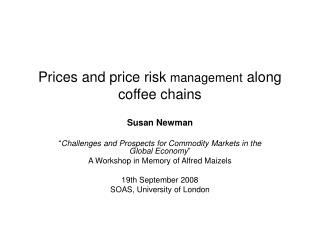 Prices and price risk management along coffee chains