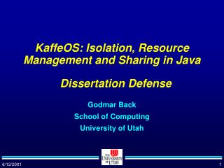 KaffeOS: Isolation, Resource Management and Sharing in Java