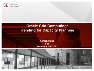 Oracle Grid Computing:  Trending for Capacity Planning