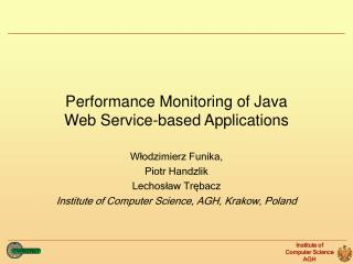 Performance Monitoring of Java  Web Service -based  Applications