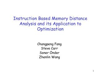 Instruction Based Memory Distance Analysis and its Application to Optimization