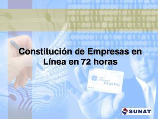 Constitución de Empresas en Línea en 72 horas