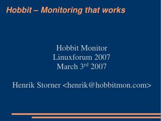 Hobbit – Monitoring that works