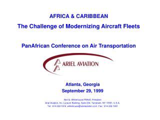 Atlanta, Georgia September 29, 1999 Neil G. Whitehouse,FRAeS, President