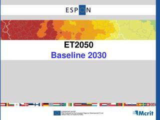 ET2050 Baseline 2030