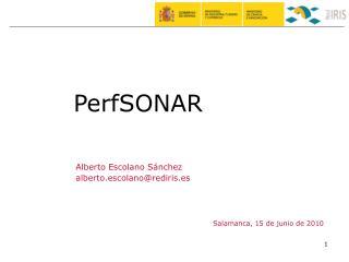 Alberto Escolano Sánchez alberto.escolano@rediris.es