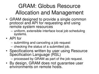 GRAM: Globus Resource Allocation and Management