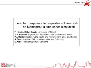 Long term exposure to respirable volcanic ash on Montserrat: a time series simulation