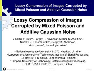 Lossy Compression of Images Corrupted by Mixed Poisson and Additive Gaussian Noise