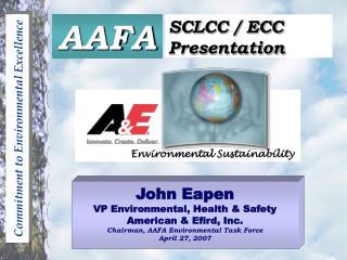 John Eapen VP Environmental, Health & Safety American & Efird, Inc.