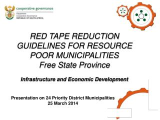 RED TAPE REDUCTION GUIDELINES FOR RESOURCE POOR MUNICIPALITIES Free State Province