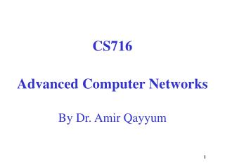 CS716 Advanced Computer Networks By Dr. Amir Qayyum