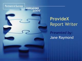 ProvideX  Report Writer