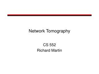Network Tomography