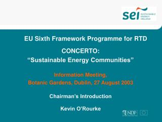 EU Sixth Framework Programme for RTD