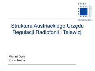 Struktura Austriackiego Urzędu Regulacji Radiofonii i Telewizji