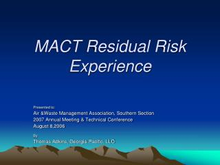 MACT Residual Risk Experience