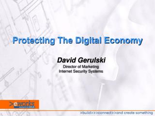 Protecting The Digital Economy