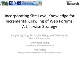 Incorporating Site-Level Knowledge for Incremental Crawling of Web Forums: A List-wise Strategy