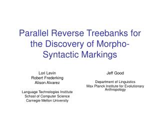 Parallel Reverse Treebanks for the Discovery of Morpho-Syntactic Markings