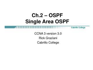 Ch.2 – OSPF Single Area OSPF