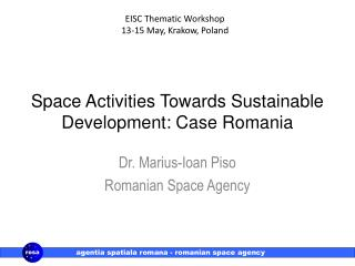 Space Activities Towards Sustainable Development: Case Romania