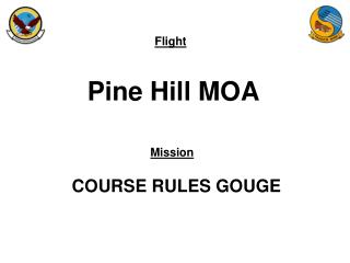 Pine Hill MOA