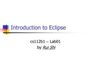 Introduction to Eclipse