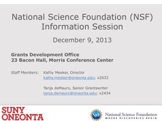 National Science Foundation (NSF) Information Session December 9, 2013