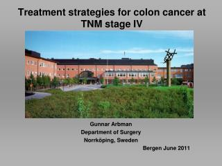 Treatment strategies for colon cancer at TNM stage IV
