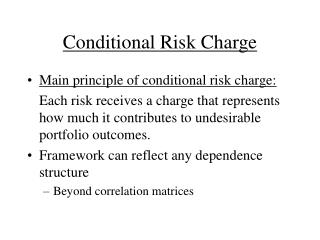 Conditional Risk Charge