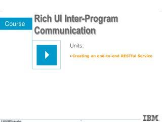 Rich UI Inter-Program Communication