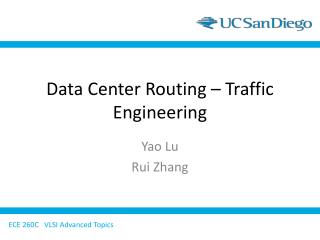 Data Center Routing – Traffic Engineering