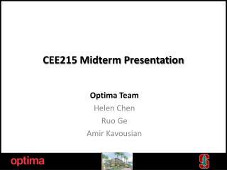 CEE215 Midterm Presentation