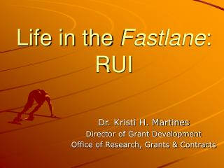 Life in the  Fastlane : RUI